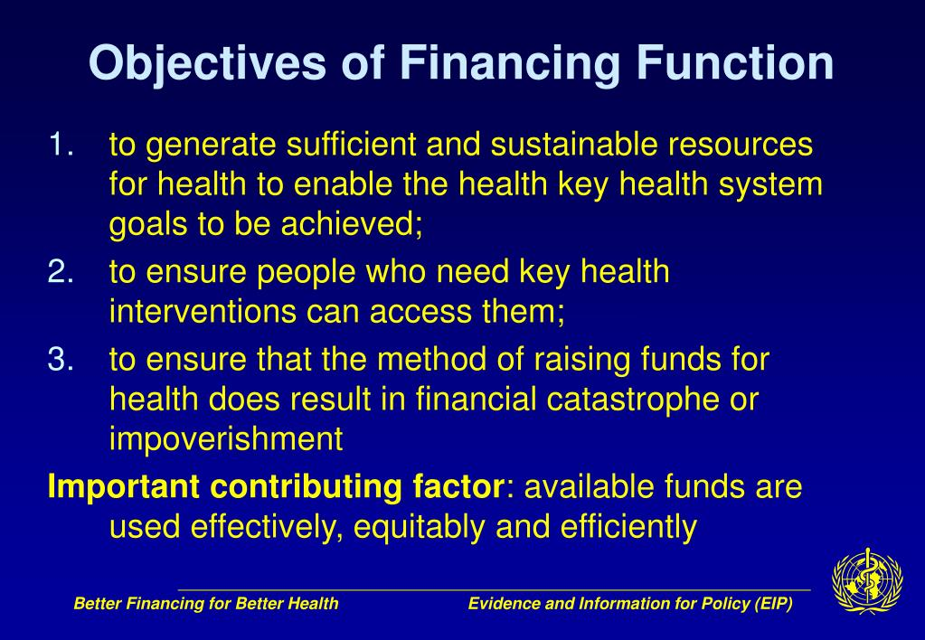 Objectives of Financing Function