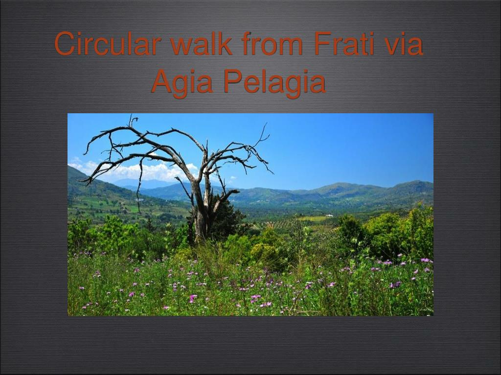 circular walk from frati via agia pelagia l.