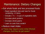 maintenance dietary changes