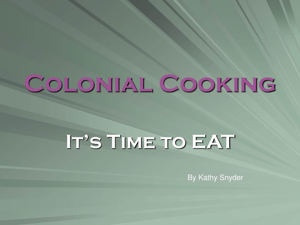 colonial cooking l.