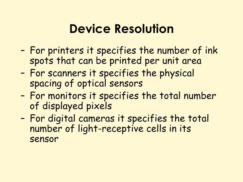 Device Resolution