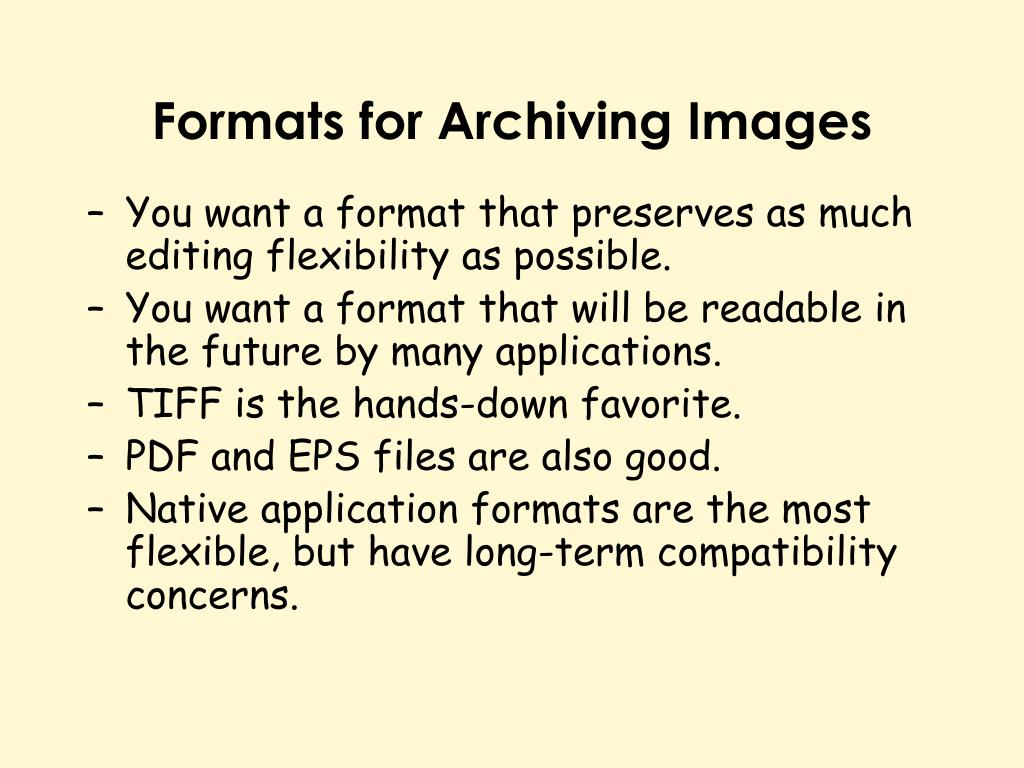 Formats for Archiving Images