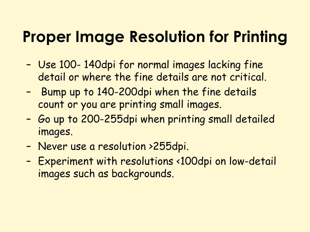 Proper Image Resolution for Printing
