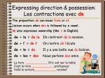 expressing direction possession les contractions avec de