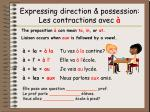 expressing direction possession les contractions avec