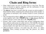 chain and ring forms