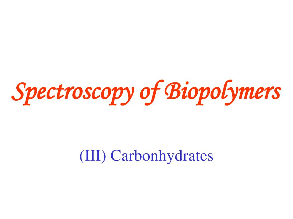 spectroscopy of biopolymers l.