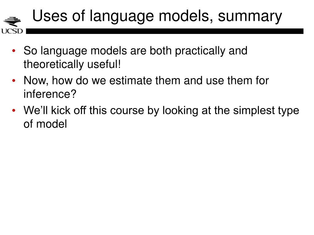 Uses of language models, summary