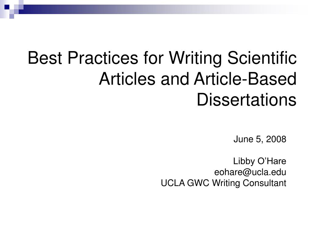 best practices for writing scientific articles and article based dissertations l.