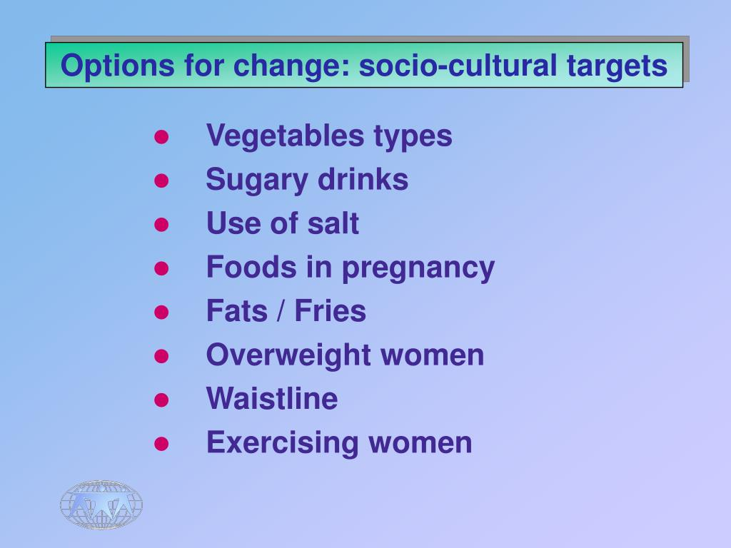 Options for change: socio-cultural targets