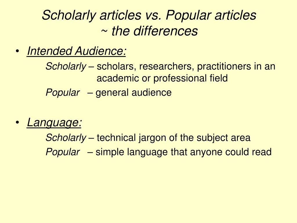 Scholarly articles vs. Popular articles