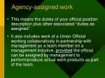 agency assigned work