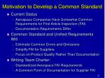 motivation to develop a common standard