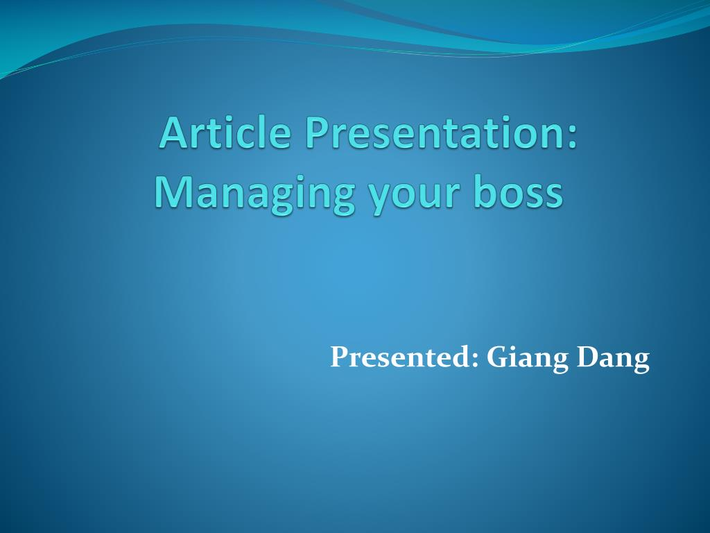 article presentation managing your boss l.