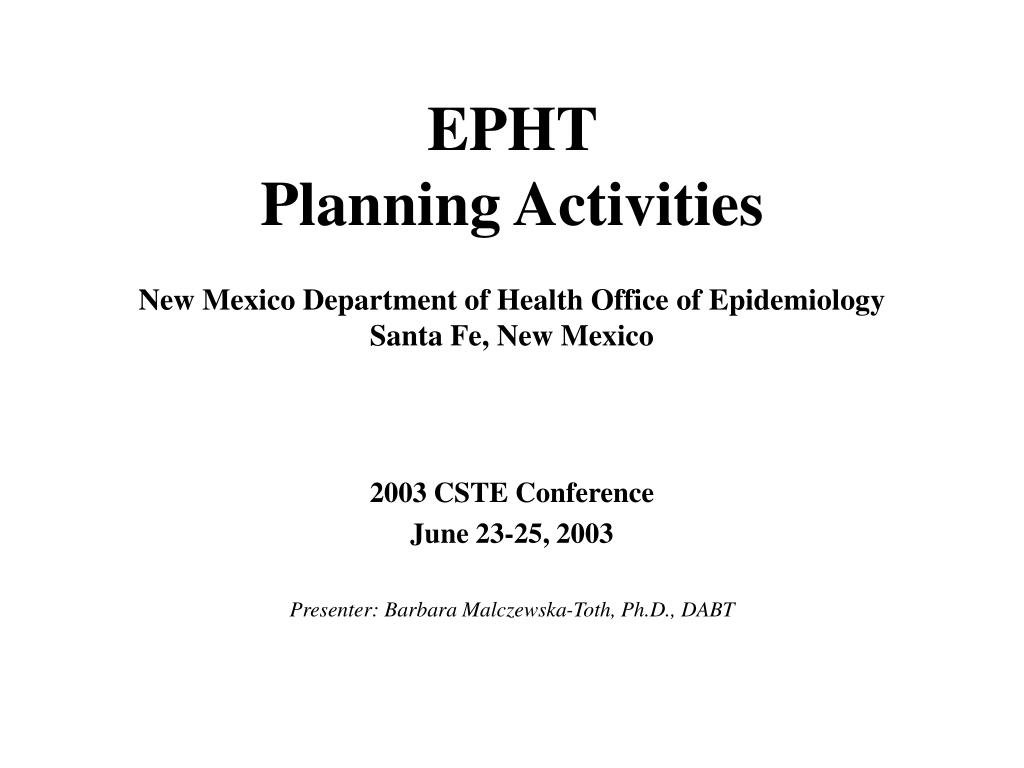 epht planning activities new mexico department of health office of epidemiology santa fe new mexico l.