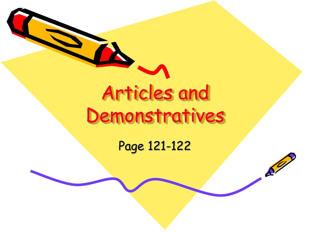 articles and demonstratives l.