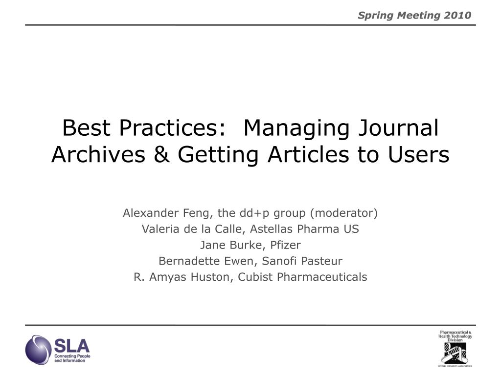 Best Practices:  Managing Journal Archives & Getting Articles to Users