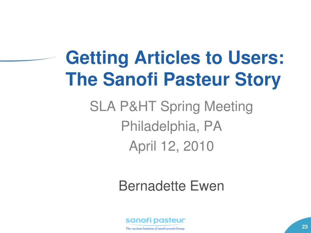 Getting Articles to Users: The Sanofi Pasteur Story