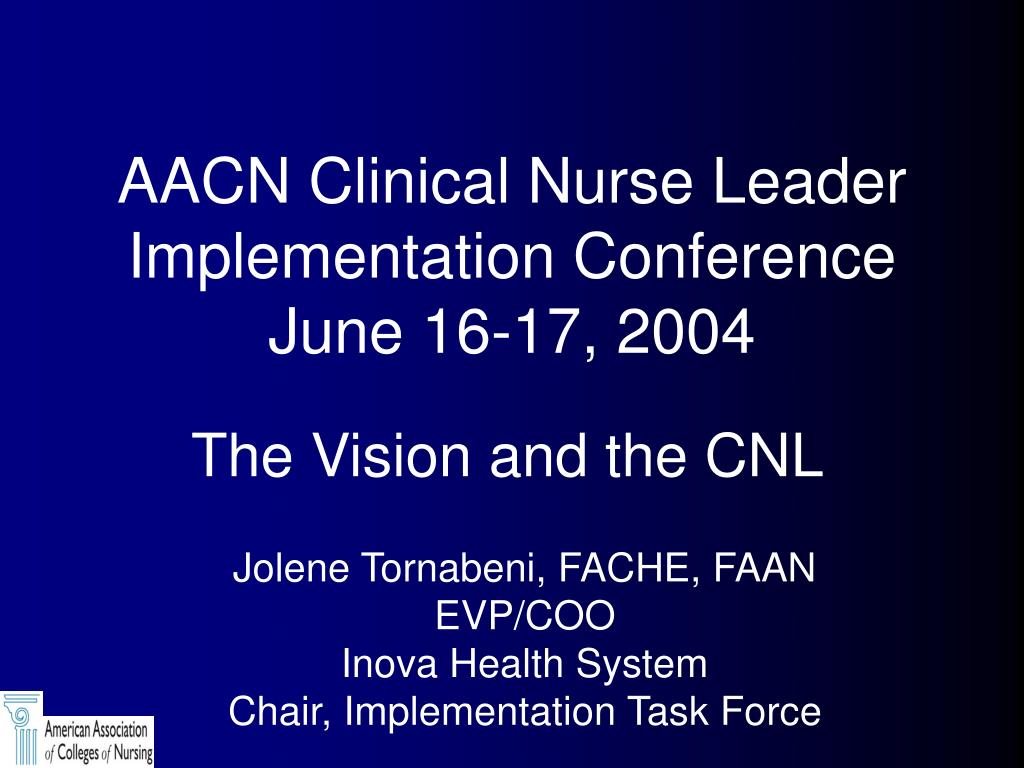 aacn clinical nurse leader implementation conference june 16 17 2004 l.
