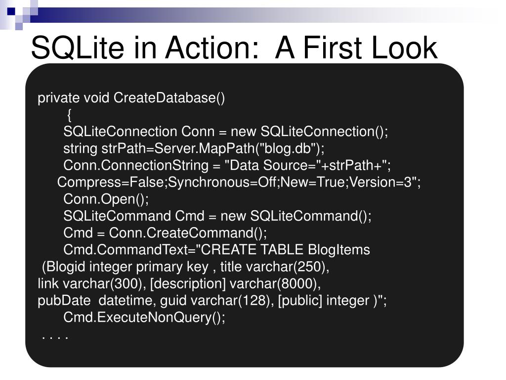 SQLite in Action:  A First Look