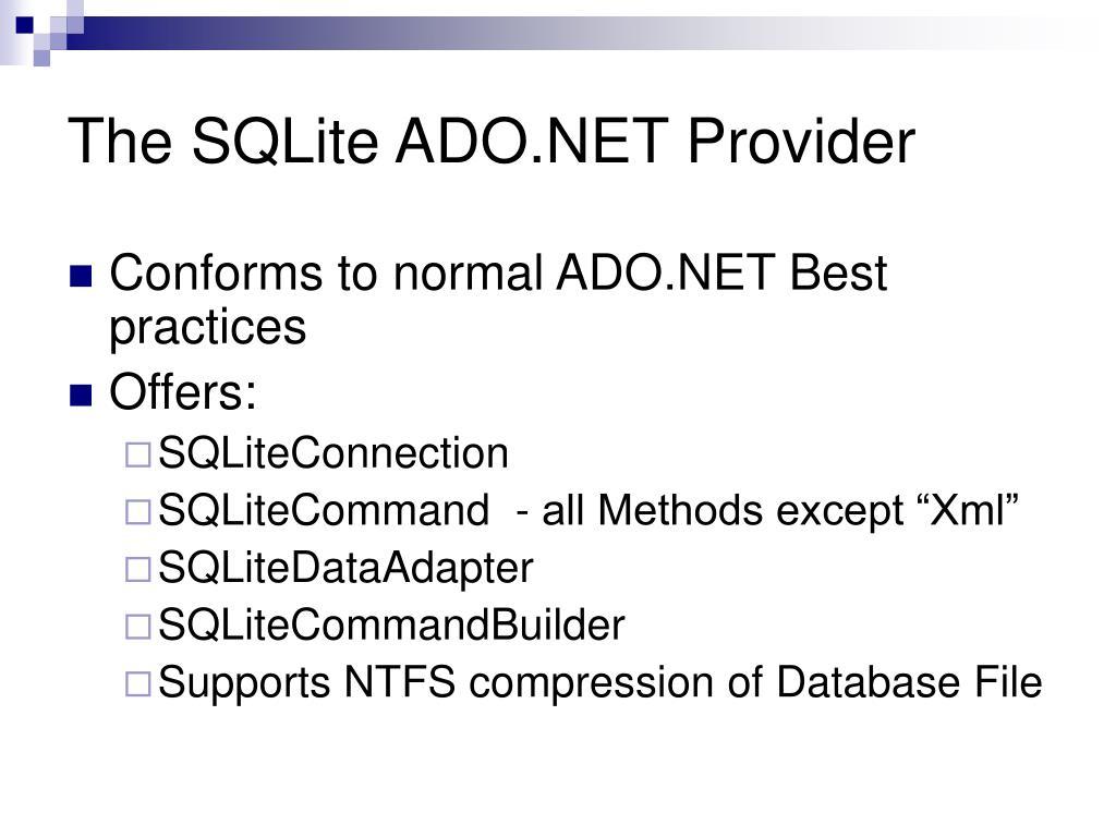 The SQLite ADO.NET Provider