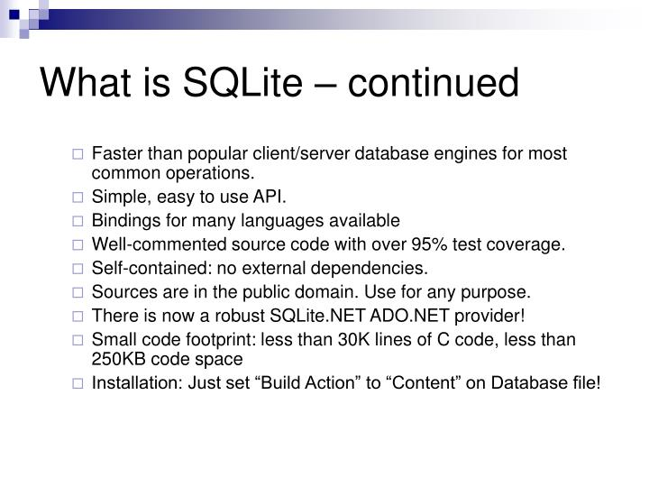 What is sqlite continued