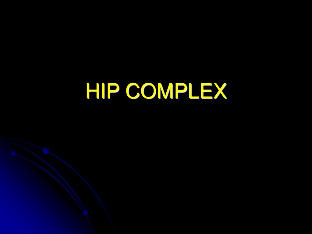 hip complex l.