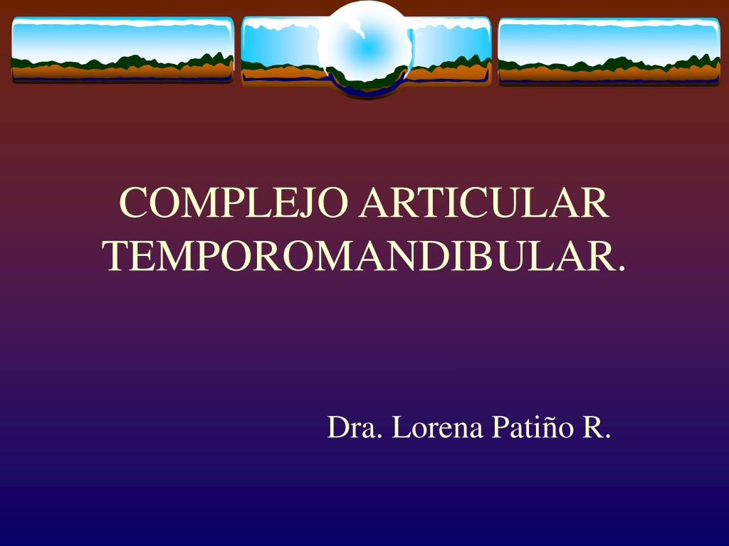 complejo articular temporomandibular l.