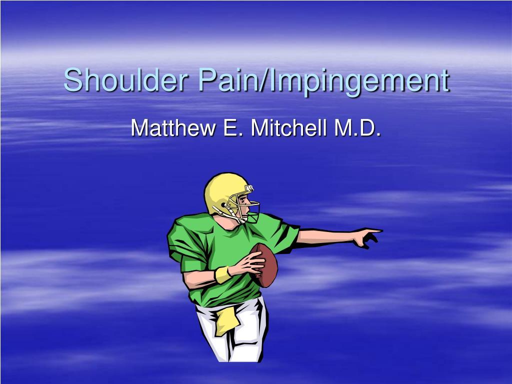 shoulder pain impingement l.