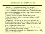 implications for sud concept