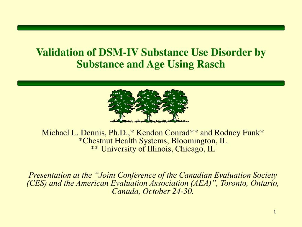 validation of dsm iv substance use disorder by substance and age using rasch l.