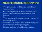 mass production of retrovirus