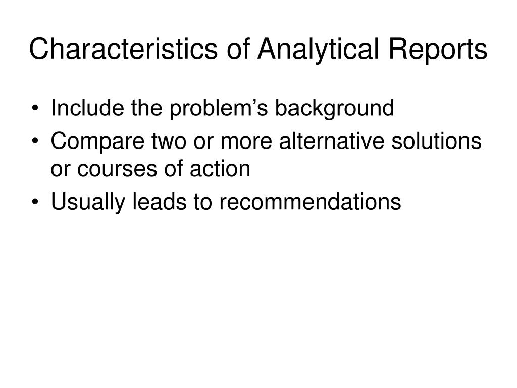 Characteristics of Analytical Reports