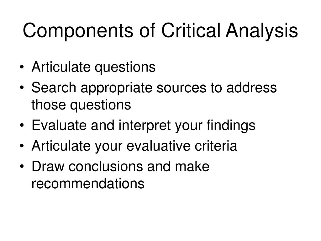 Components of Critical Analysis
