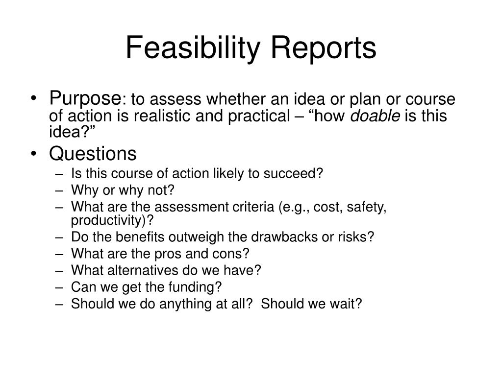 Feasibility Reports