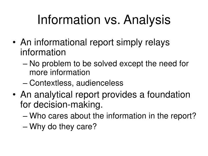 Information vs analysis