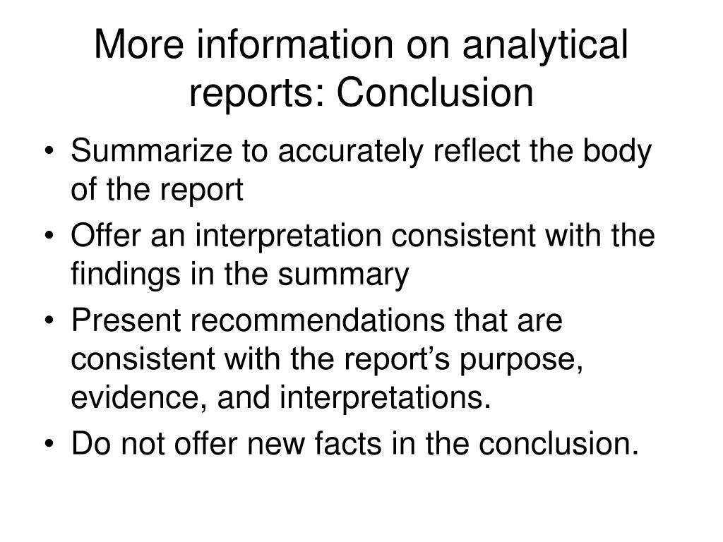 More information on analytical reports: Conclusion