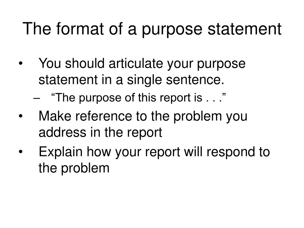 The format of a purpose statement