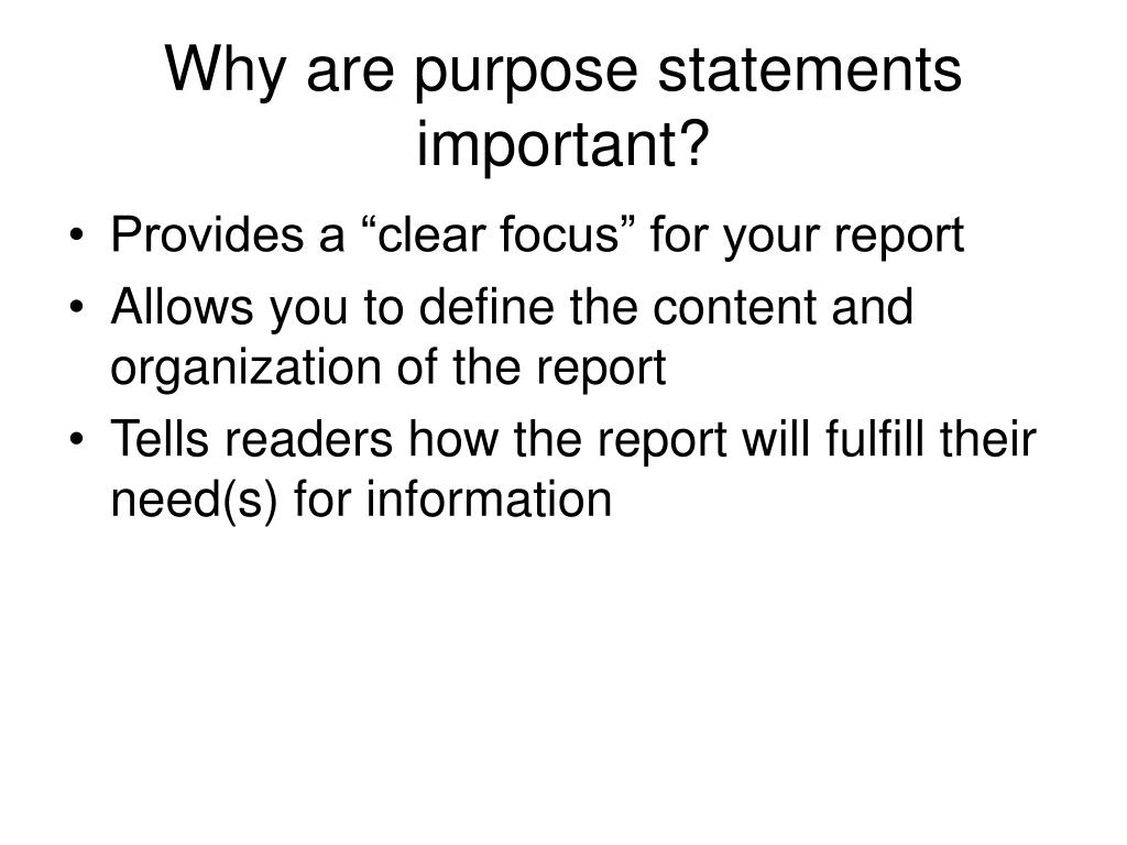 Why are purpose statements important?