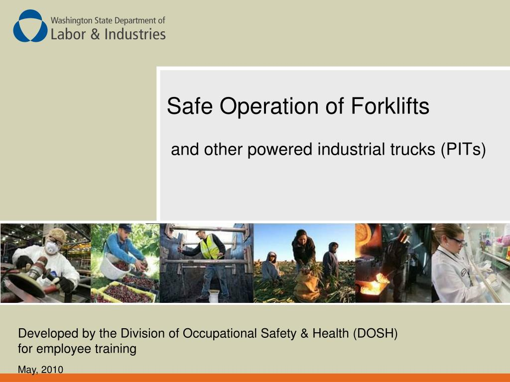 safe operation of forklifts l.