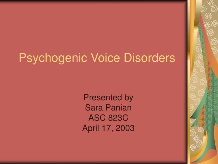psychogenic voice disorders n.