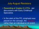 july august revisions