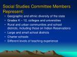 social studies committee members represent