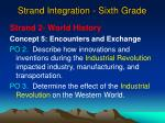 strand integration sixth grade
