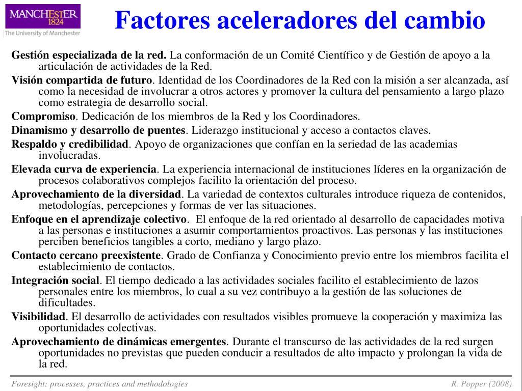 Factores aceleradores del cambio