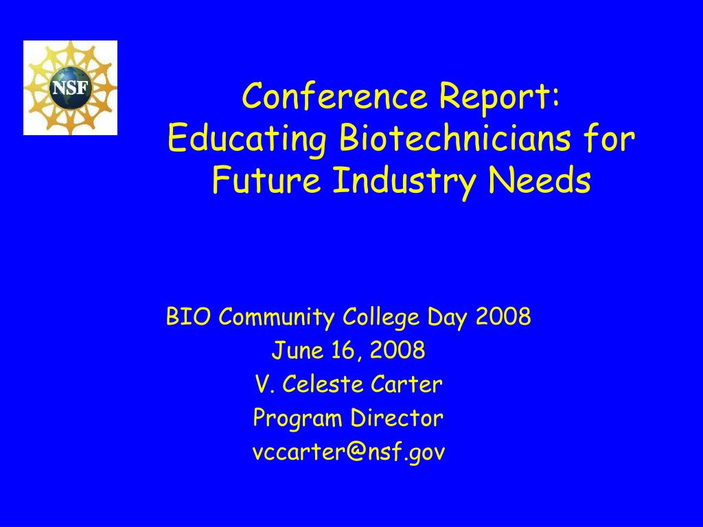 conference report educating biotechnicians for future industry needs l.