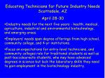 educating technicians for future industry needs scottsdale az april 28 30