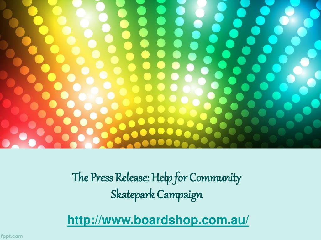 the press release help for community skatepark campaign l.