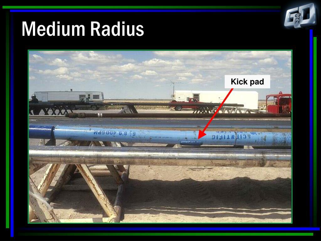 Medium Radius