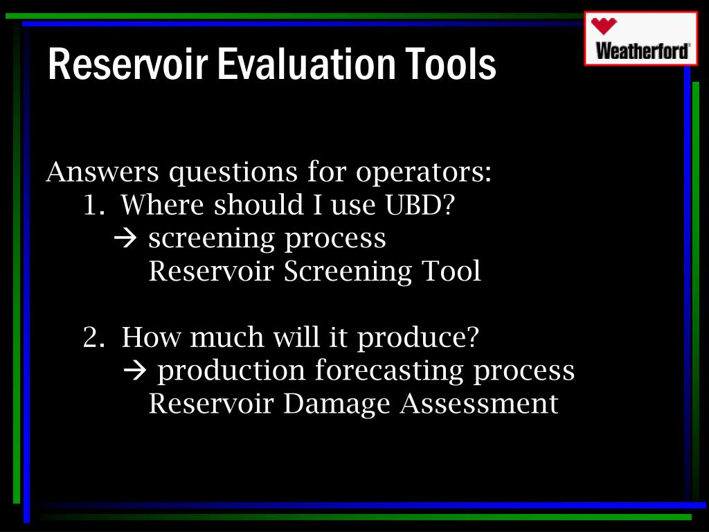 Reservoir Evaluation Tools